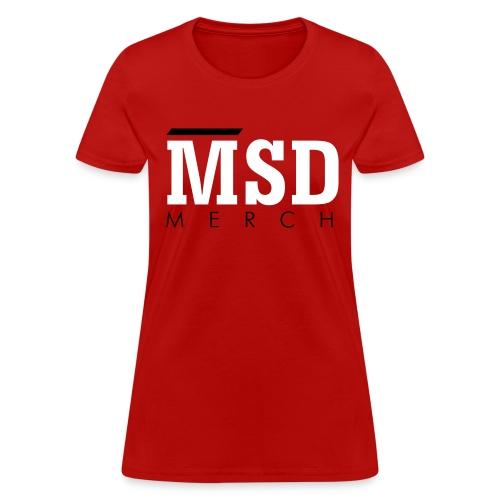MSD Merch - Women's T-Shirt