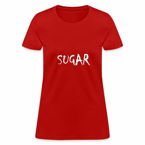 SUGAR - Women's T-Shirt