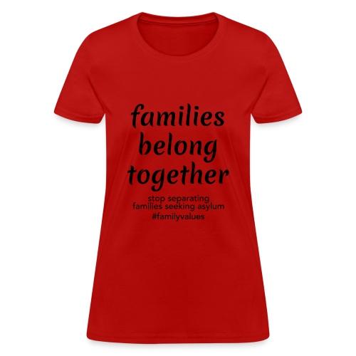 Family Values - Women's T-Shirt