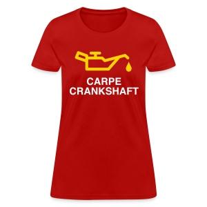 Carpe Crankshaft - Women's T-Shirt