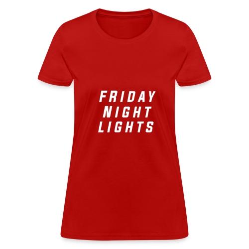 Friday Night T-Shirt - Women's T-Shirt