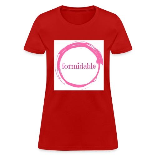 formidable - Women's T-Shirt