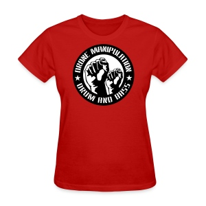 Drone Manipulation FISTS UP - Women's T-Shirt