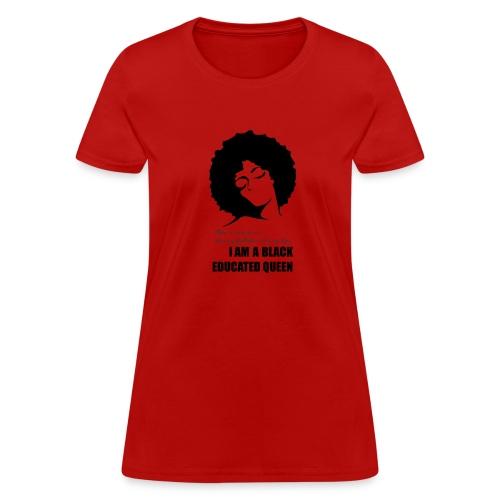 Black & Educated - Women's T-Shirt