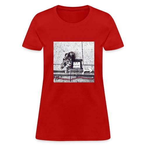 No Curb Sitting - Women's T-Shirt
