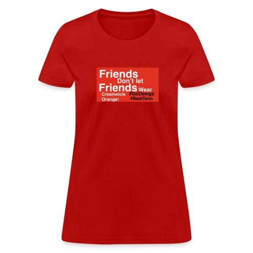 #GoDawgs #BeatTenn - Women's T-Shirt