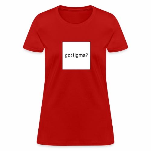 Ligma - Women's T-Shirt