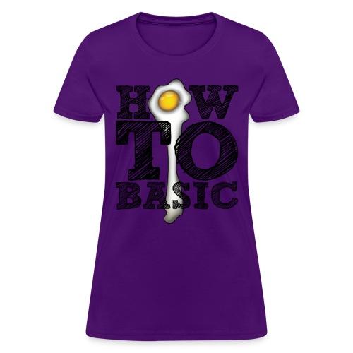 how to basic01 - Women's T-Shirt