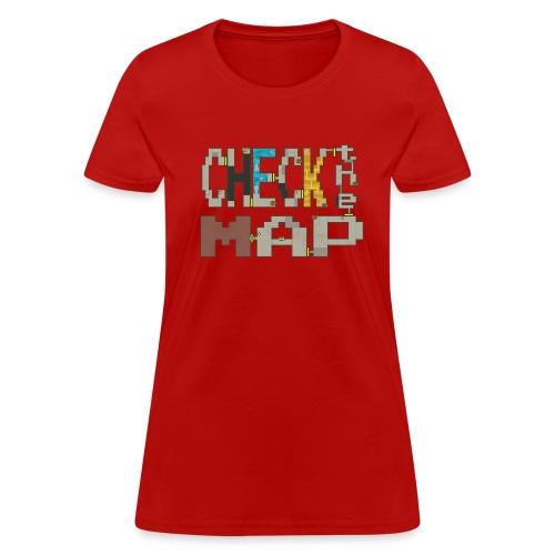 Check the Map - Women's T-Shirt
