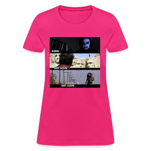 againandagainandagain - Women's T-Shirt
