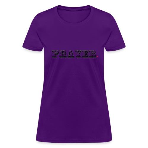 Prayer Life Hack - Women's T-Shirt