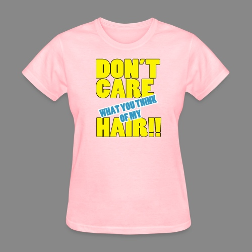 Don't Care - Women's T-Shirt