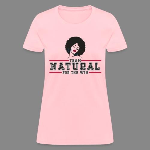 Team Natural FTW - Women's T-Shirt