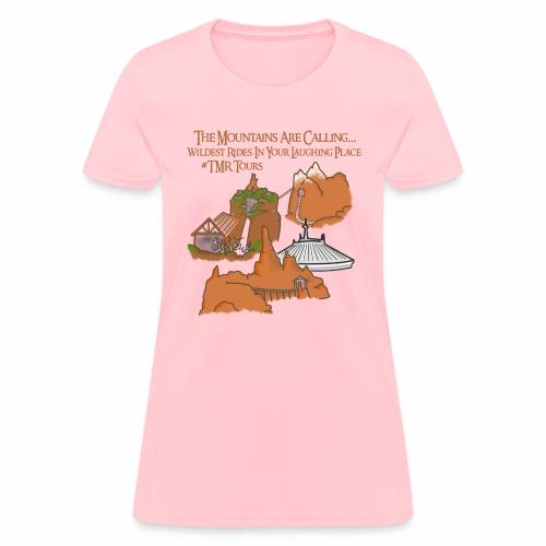 Mountains Are Calling - TMR - Women's T-Shirt