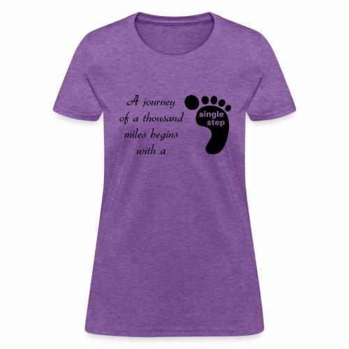 Single Step - Women's T-Shirt