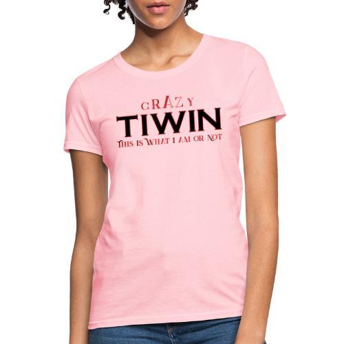 crazy TIWIN red - Women's T-Shirt