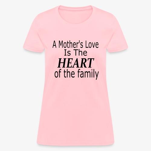 A mother's love - Women's T-Shirt