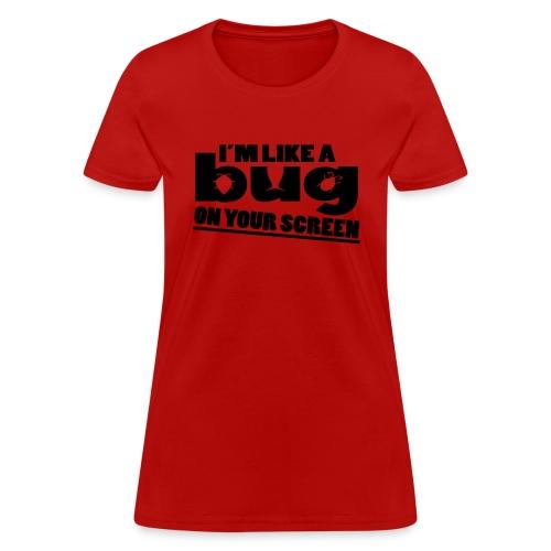 bug - Women's T-Shirt