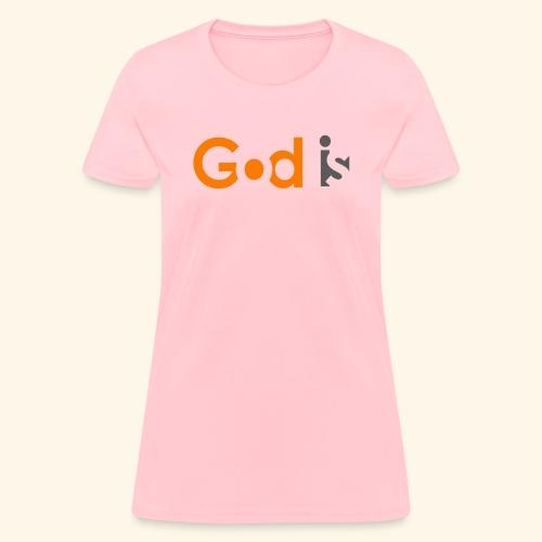 GOD IS #6 - Women's T-Shirt