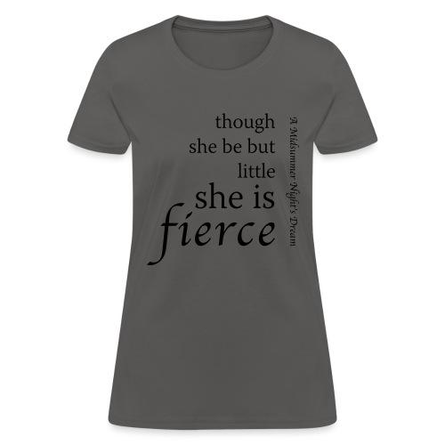 She Is Fierce Midsummer - Women's T-Shirt