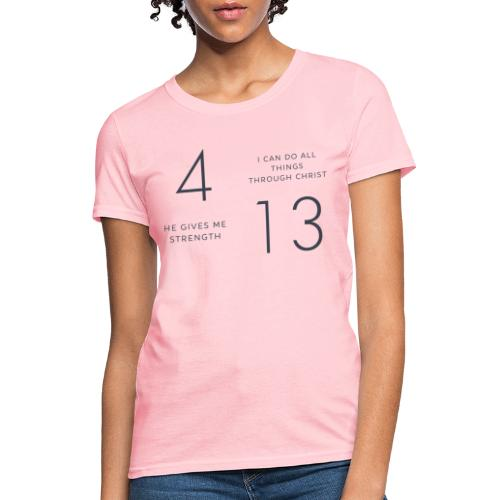 Philippians 4:13 - Women's T-Shirt
