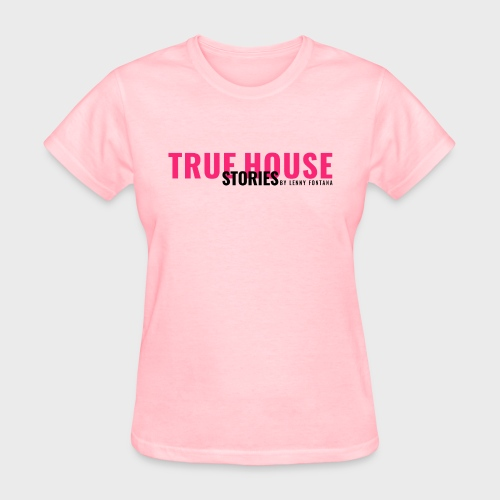 True House Stories - Women's T-Shirt