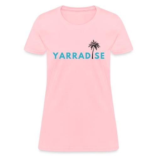 Yarradise Palm: Blue text - Women's T-Shirt