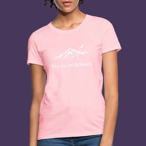 Fly Me to Bedmeg (white) - Women's T-Shirt