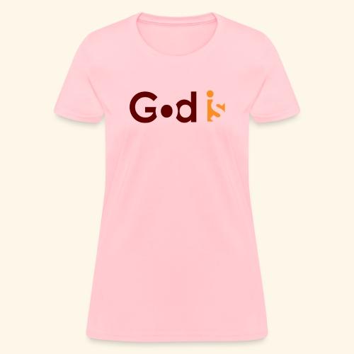 GOD IS #5 - Women's T-Shirt