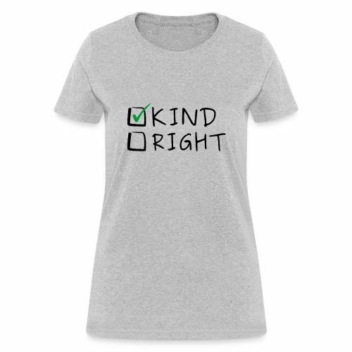 Choose Kind Anti-Bullying - Women's T-Shirt