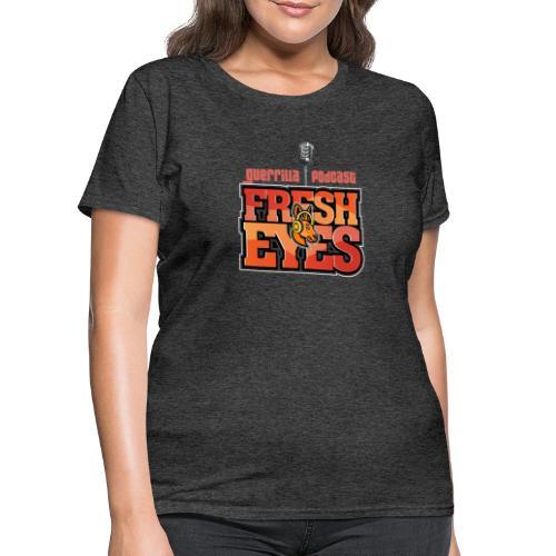 fresh eyes Merch - Women's T-Shirt