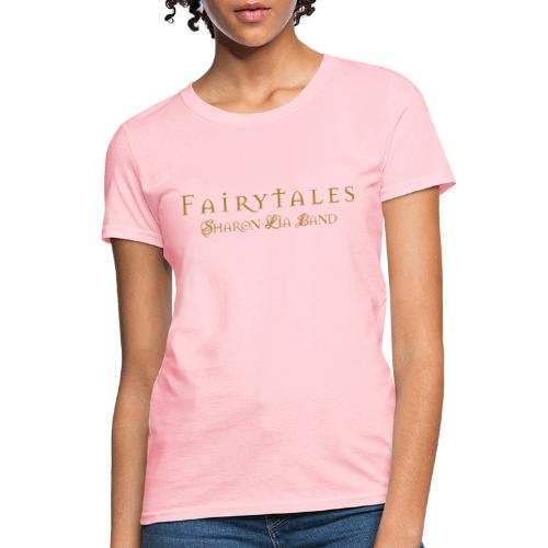 Fairy Tales Official Logo - Women's T-Shirt