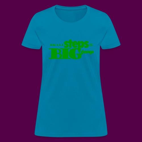 small steps green - Women's T-Shirt
