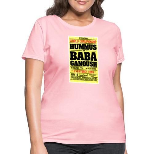 Hummus vs Baba Ganoush - Women's T-Shirt