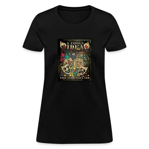 A Fool s Idea season 01 - Women's T-Shirt