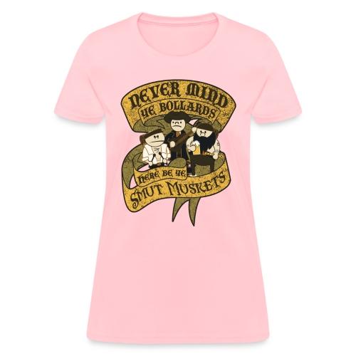 Never Mind Ye Bollards... - Women's T-Shirt