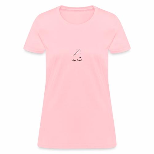 Keep it Reel - Women's T-Shirt