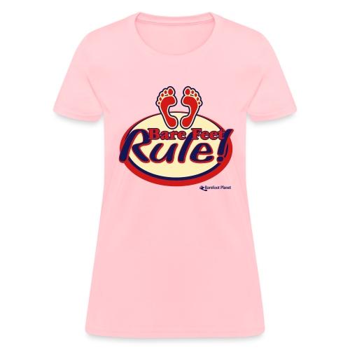 Bare Feet Rule! - Women's T-Shirt