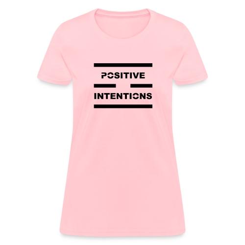 Positive Intentions Black Letters - Women's T-Shirt