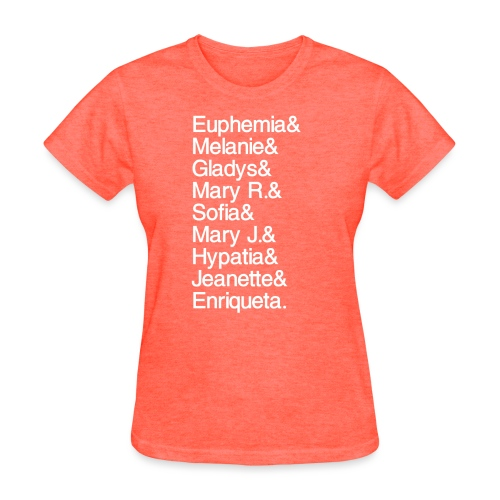 Math Gals 1sts with #MathGals hashtag - Women's T-Shirt