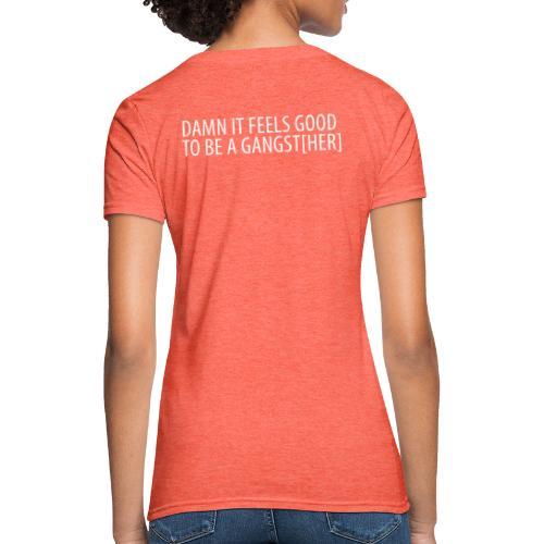 Gangst[Her] - Women's T-Shirt