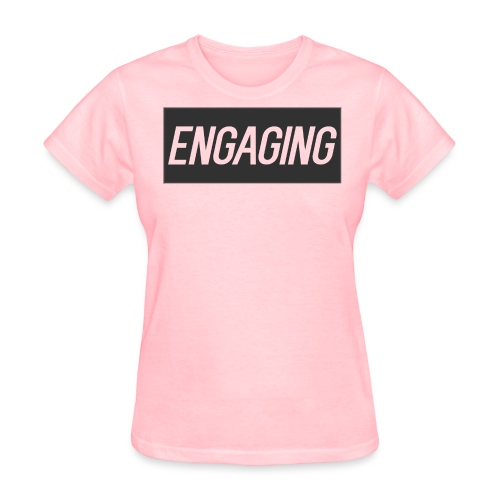 Engaging - Women's T-Shirt