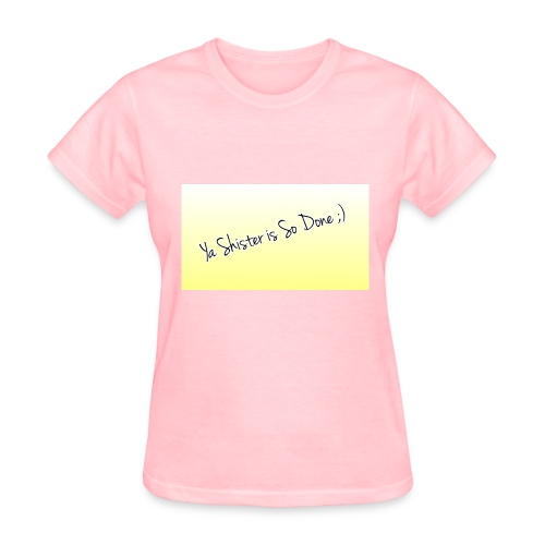 Sister So Done Official - Women's T-Shirt