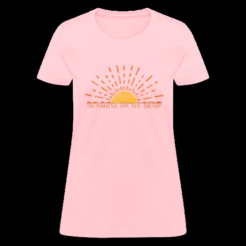 Sunshine On My Mind - Women's T-Shirt