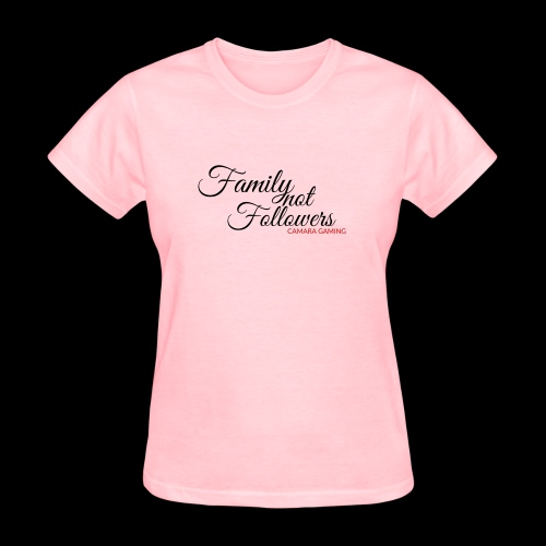 Family Not Followers - Women's T-Shirt