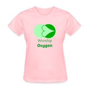Worship Oxygen - Women's T-Shirt