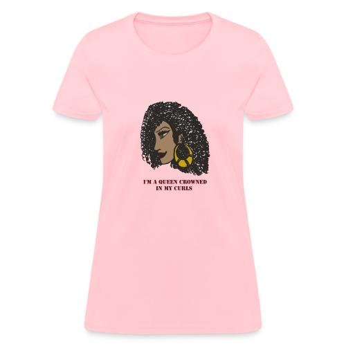 I'm a queen - Women's T-Shirt