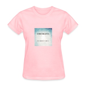 I do more than try - Women's T-Shirt