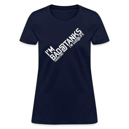 I m Bad Tanks - Women's T-Shirt