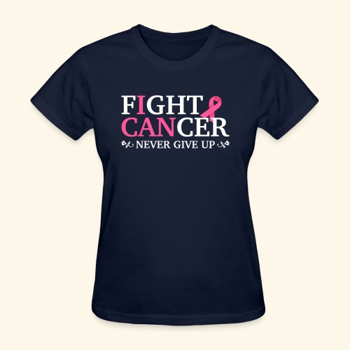 Fight cancer Never give up - Women's T-Shirt
